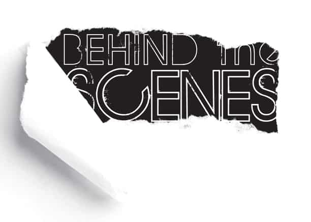 Behind the scene with